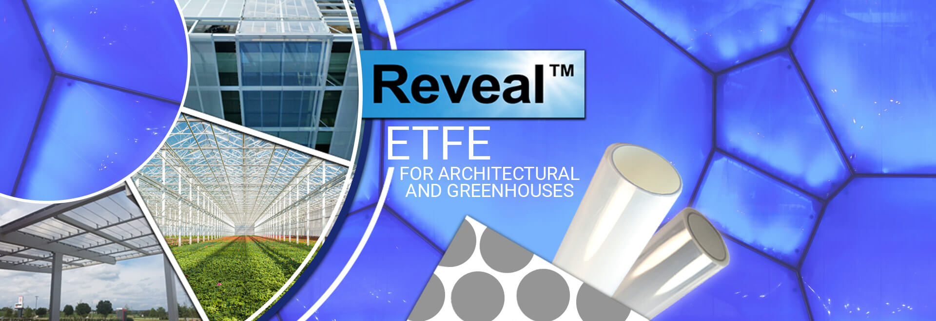 ETFE, etfe film, etfe films, etfe membranes, greenhouse materials, architectural foil, architectural film, high performance film, fluoropolymers